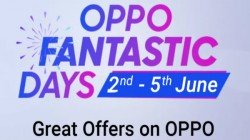 Oppo Fantastic Days Sale On Flipkart: Great Offers You Can Avail