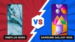 OnePlus Nord Vs Samsung Galaxy M31s: Which One Should You Get And Why?