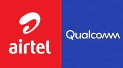 Airtel Collaborates With Qualcomm To Speed Up 5G Roll-Out In India