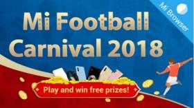 Mi Football Carnival 2018: Prizes include Xiaomi Redmi Note 5 Pro, Mi Band 2 and more