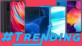Most Trending Smartphones Of Last Week: Xiaomi Mi Note 10, Realme X2 Pro, Galaxy A50 And More