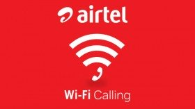 Airtel Puts An End To Call Drops With Free Airtel Wi-Fi Calling