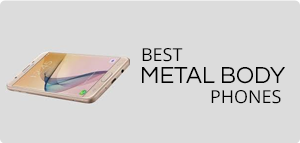 Best Metal Body Phones