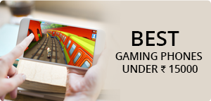 Best Gaming Phones Under ₹ 15000