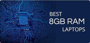 Best 8GB RAM Laptops