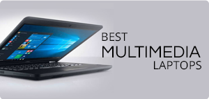 Best Multimedia Laptops