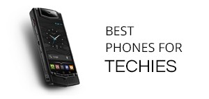 Best Phones for Techies