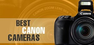 BEST CANON CAMERAS IN INDIA