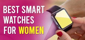 Best Smart Watches For Women in India