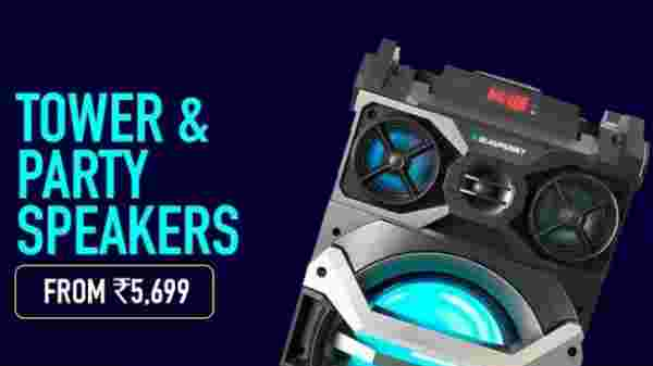Tower and Party Speakers starting Rs. 5,699