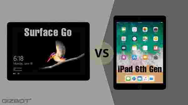 Microsoft Surface Go Vs 6th Gen Ipad Affordable Tablets
