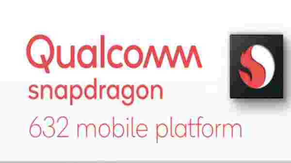 Qualcomm Snapdragon 632 RAM and display support