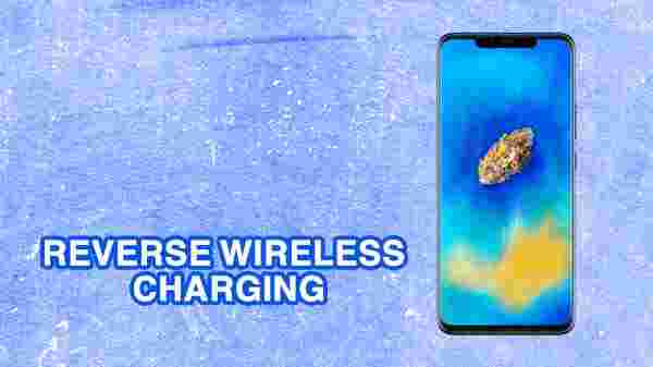 Reverse wireless charging on the Huawei Mate 20 Pro