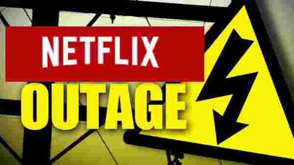 When Netflix is outage or down