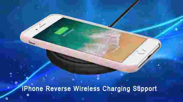 iPhone Reverse Wireless Charging Support