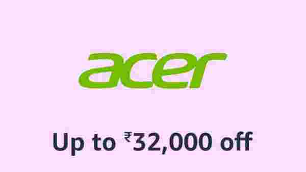 Up To Rs 32,000 Off On Acer Laptops