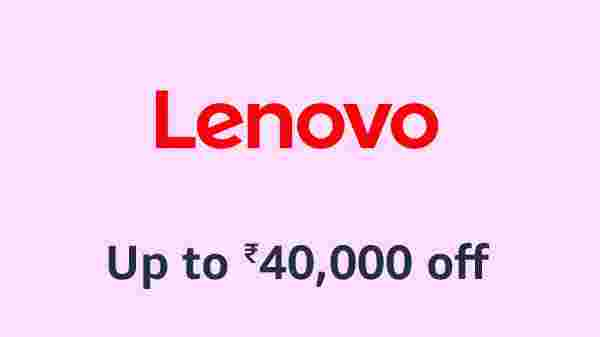 Up To Rs 40,000 Off On Lenovo Laptops