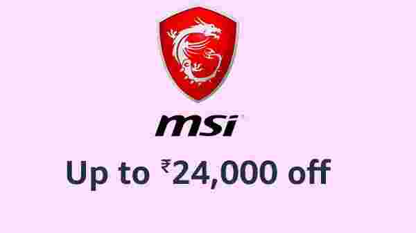 Up To Rs 24,000 Off On MSI Laptops