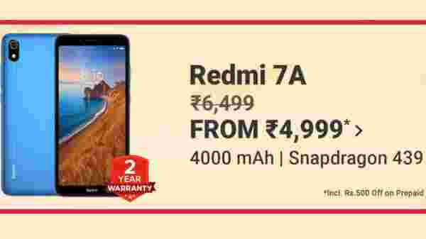 Redmi 7A (MRP: Rs 6,999, Discount Price: Rs 4,999)