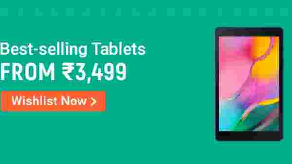Best Selling Tablets From Rs. 3,499