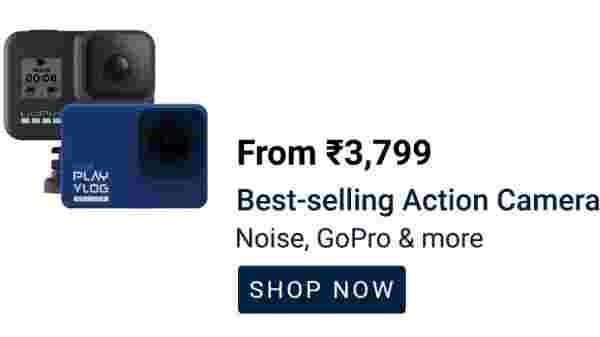 Camera Starts From Rs 3,799