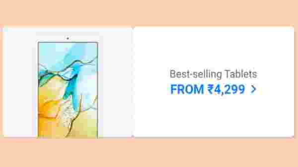 Best Selling Tablets From Rs. 4,299