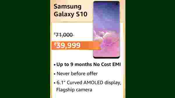 Samsung Galaxy S10 (MRP: Rs. 71,000, After Discount Price Rs. )