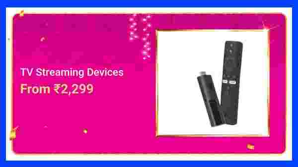 TV Streaming Devices Rs. 2,299