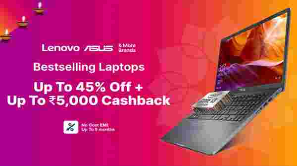 Up to 45% Off And Rs 5,000 Cash Back Offer On Best Selling Laptops