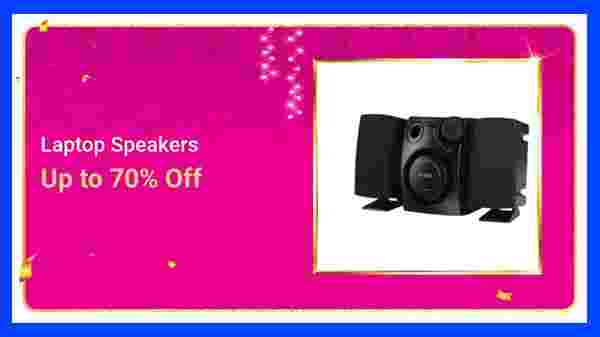 Up to 70% Off On Laptop Speakers