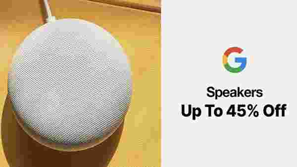 Up To 45% Off On Google Speakers