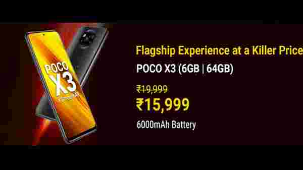 Poco X3 (MRP: Rs. 19,999 , After Discount Price Rs. 15,999)