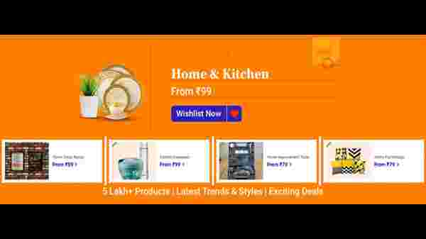 Home And Kitchen Products From Rs. 99