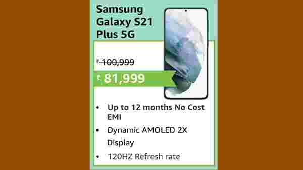 19% Off On Samsung Galaxy S21 Plus 5G (EMI starts at Rs. 3,860. No Cost EMI available)