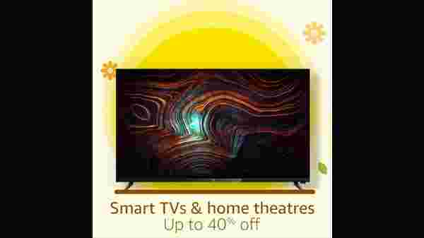 Up To 40% Off On Smart TVs And Home Theaters