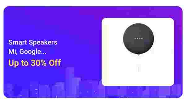 Up To 30% Off On Smart Speakers