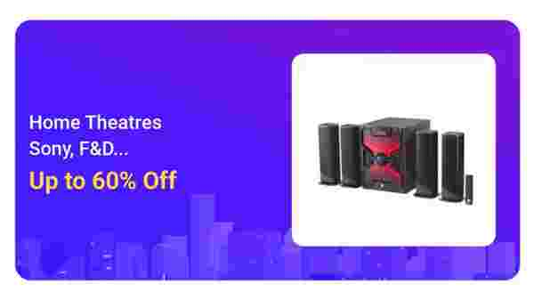 Up To 60% Off On Home Theatres