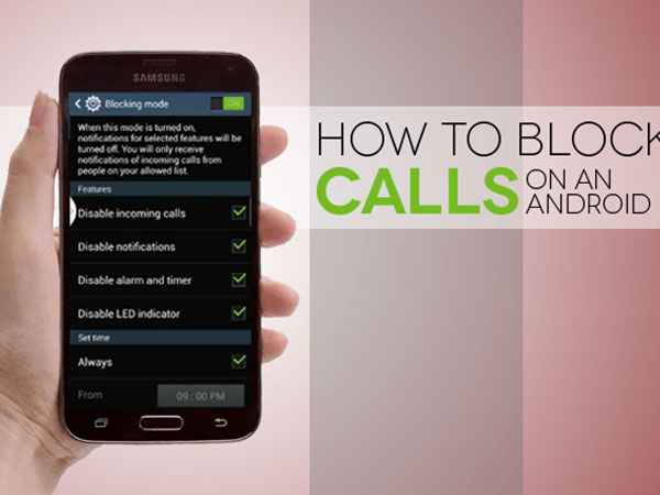 5 Quick Steps to Block Calls on Your Android Phone - Gizbot News