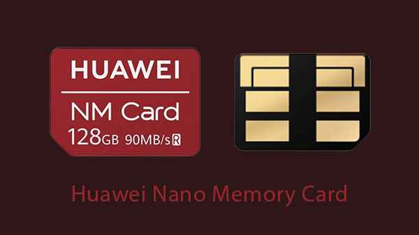 What is Huawei NM Card? How to use it on the Huawei Mate 20