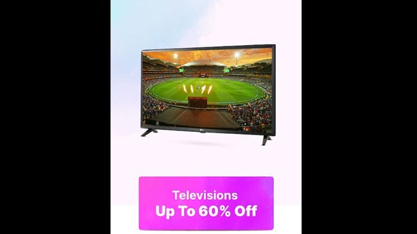 Up To 60% Off On Television