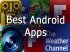 Just Got A New Android Smartphone? Here Are the First 10 Apps to Download